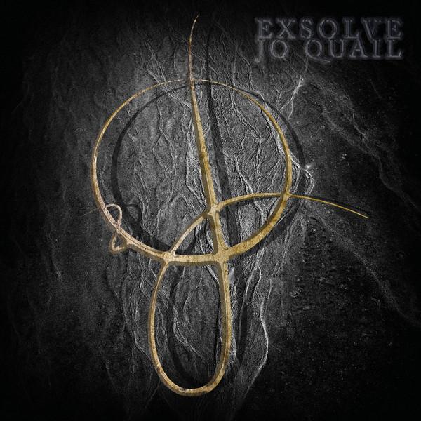 Jo Quail . Exsolve . LP . Vocals on Causleen's Wheel