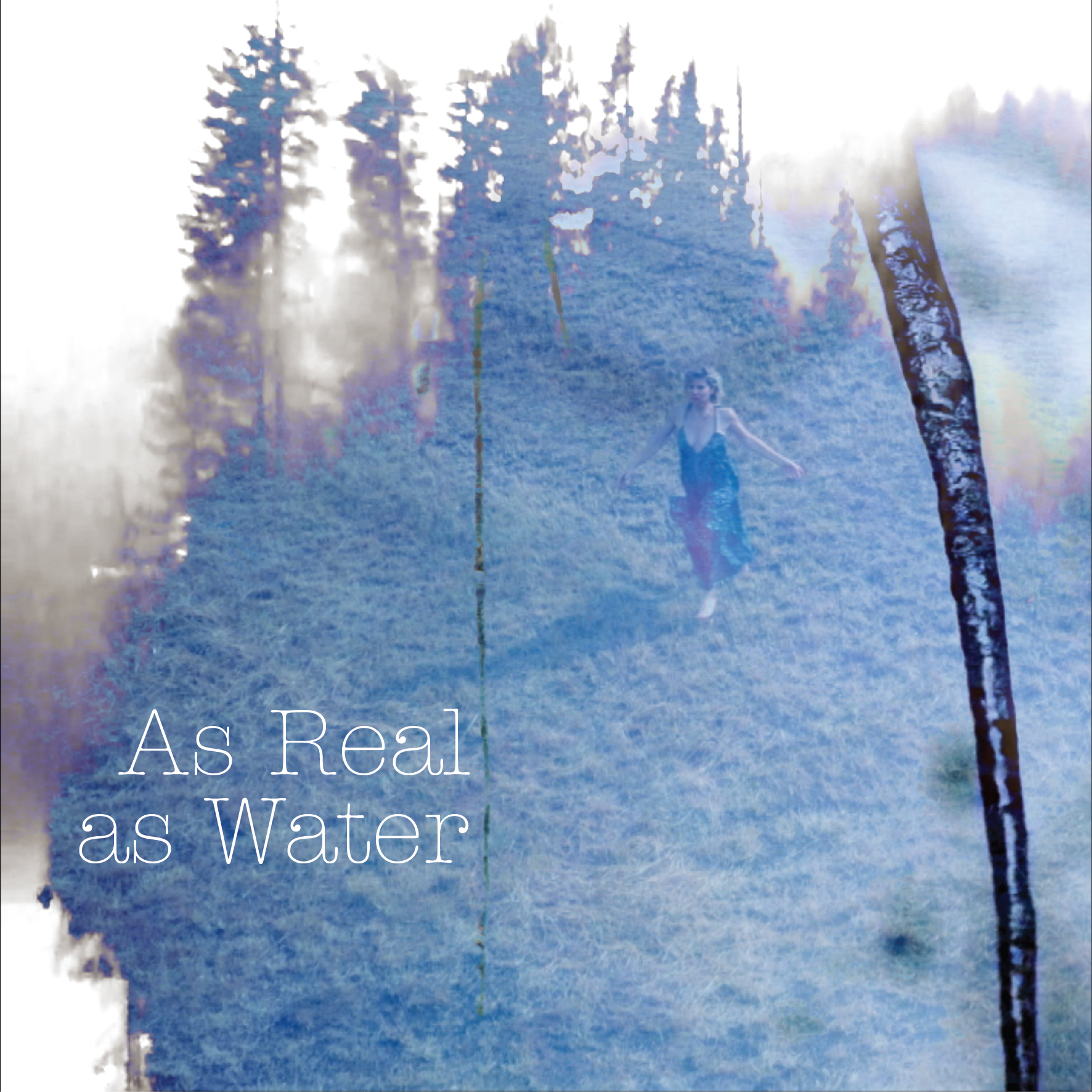 As real as water . Single